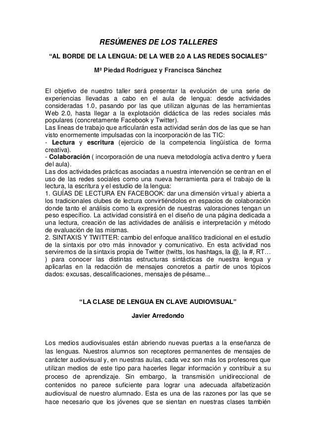 """RESÚMENES DE LOS TALLERES """"AL BORDE DE LA LENGUA: DE LA WEB 2.0 A LAS REDES SOCIALES"""" Mª Piedad Rodríguez y Francisca Sánc..."""