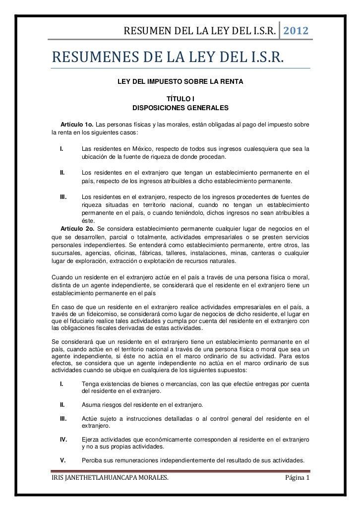 RESUMEN DEL LA LEY DEL I.S.R. 2012RESUMENES DE LA LEY DEL I.S.R.                         LEY DEL IMPUESTO SOBRE LA RENTA  ...