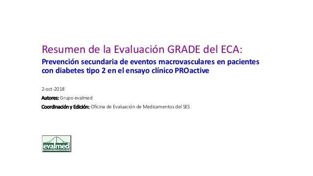 Resumen de la Evaluación GRADE del ECA: Prevención secundaria de eventos macrovasculares en pacientes con diabetes tipo 2 ...