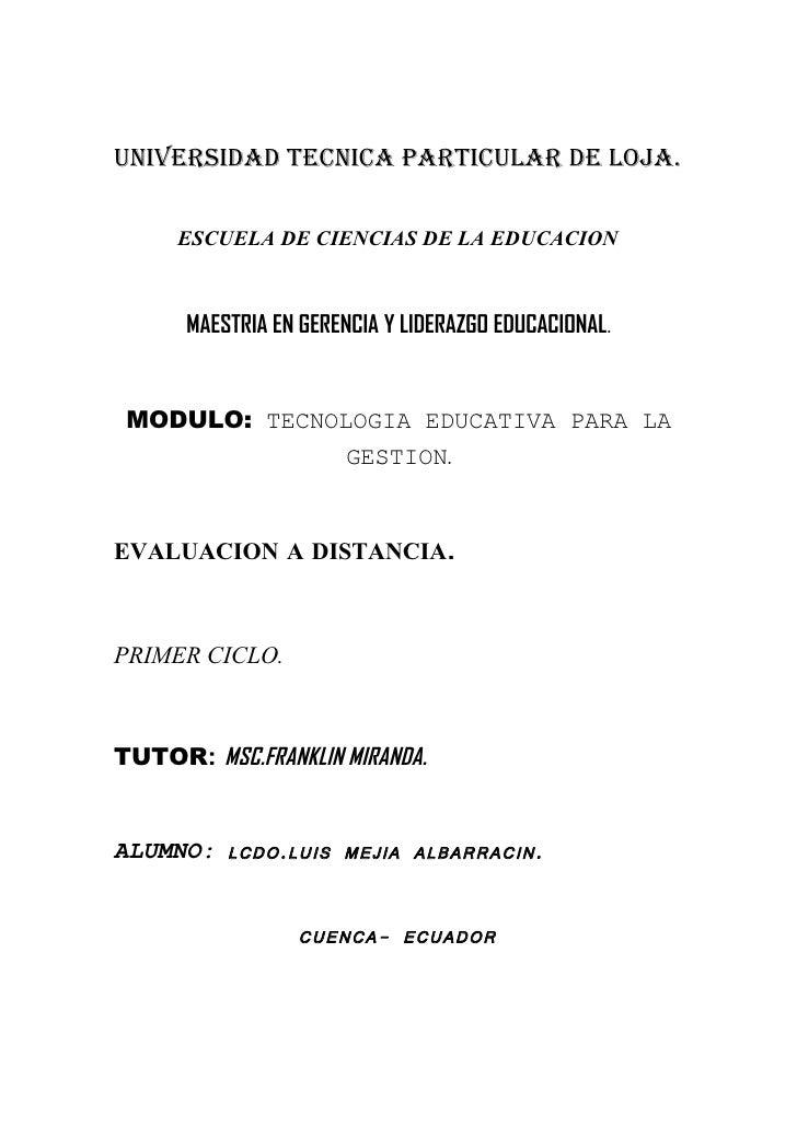 UNIVERSIDAD TECNICA PARTICULAR DE LOJA.       ESCUELA DE CIENCIAS DE LA EDUCACION          MAESTRIA EN GERENCIA Y LIDERAZG...