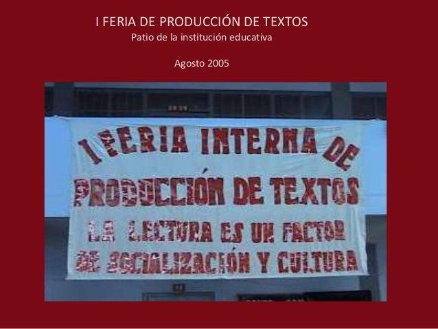 FERIAS DE PRODUCCIÓN DE TEXTOS Slide 2