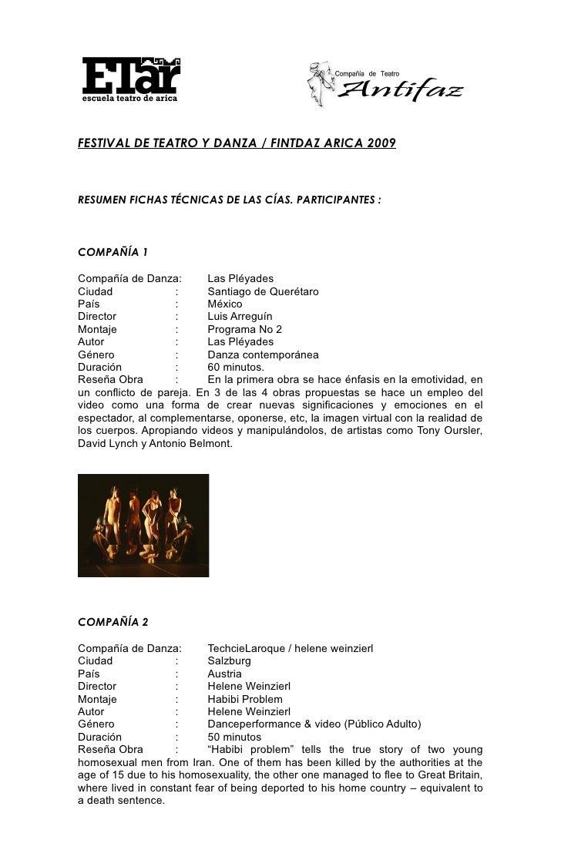 FESTIVAL DE TEATRO Y DANZA / FINTDAZ ARICA 2009    RESUMEN FICHAS TÉCNICAS DE LAS CÍAS. PARTICIPANTES :    COMPAÑÍA 1  Com...