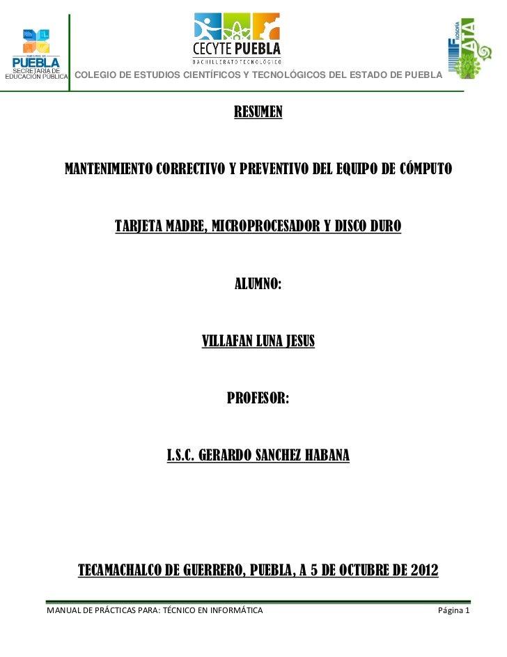 COLEGIO DE ESTUDIOS CIENTÍFICOS Y TECNOLÓGICOS DEL ESTADO DE PUEBLA                                         RESUMEN   MANT...