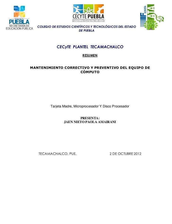 COLEGIO DE ESTUDIOS CIENTÍFICOS Y TECNOLÓGICOS DEL ESTADO                           DE PUEBLA              CECyTE PLANTEL ...