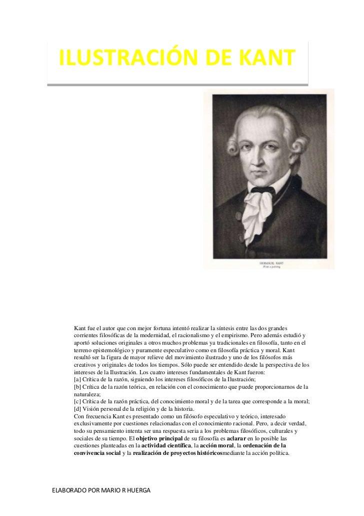 ILUSTRACIÓN DE KANT      Kant fue el autor que con mejor fortuna intentó realizar la síntesis entre las dos grandes      c...