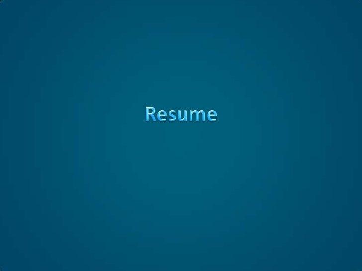 Resume <br />