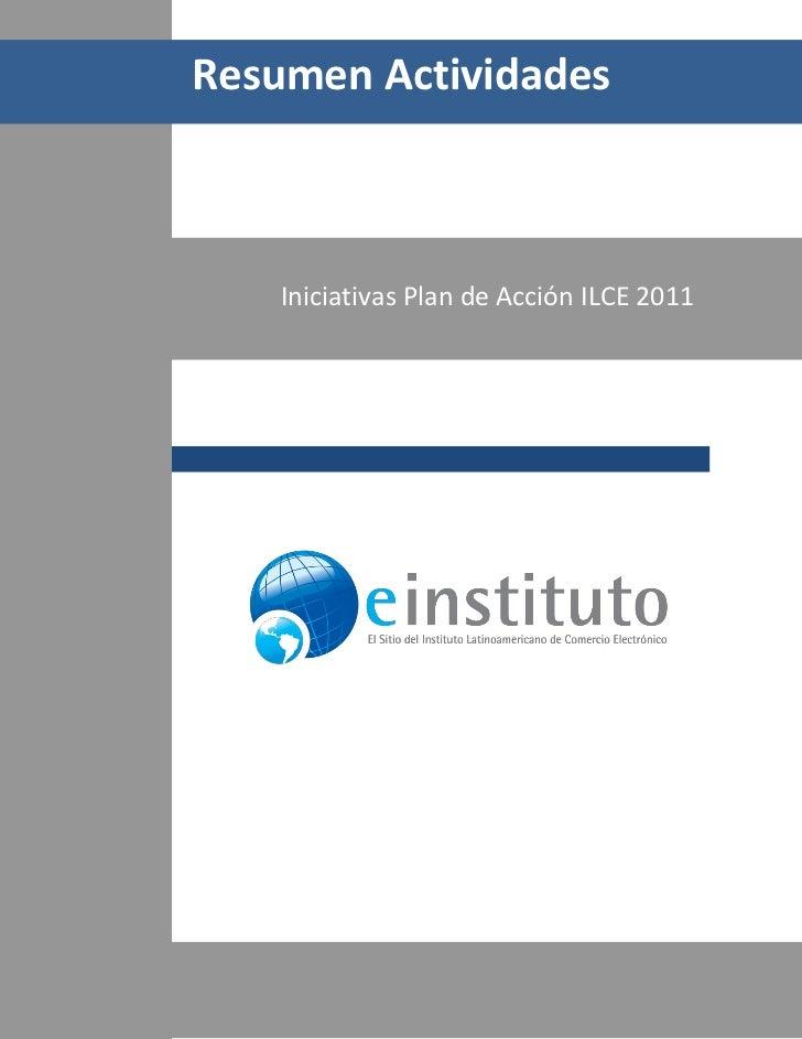 Resumen Actividades           Iniciativas Plan de Acción ILCE 20111/17