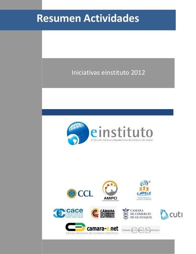 Resumen Actividades      Iniciativas einstituto 2012