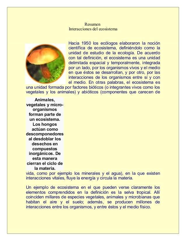 Resumen                      Interacciones del ecosistema                     Hacia 1950 los ecólogos elaboraron la noción...