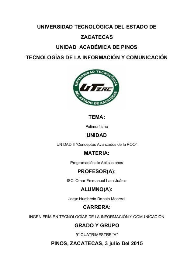 UNIVERSIDADTECNOLÓGICADELESTADODE ZACATECAS UNIDADACADÉMICADEPINOS TECNOLOGÍASDELAINFORMACIÓNYCOMUNICACIÓN...