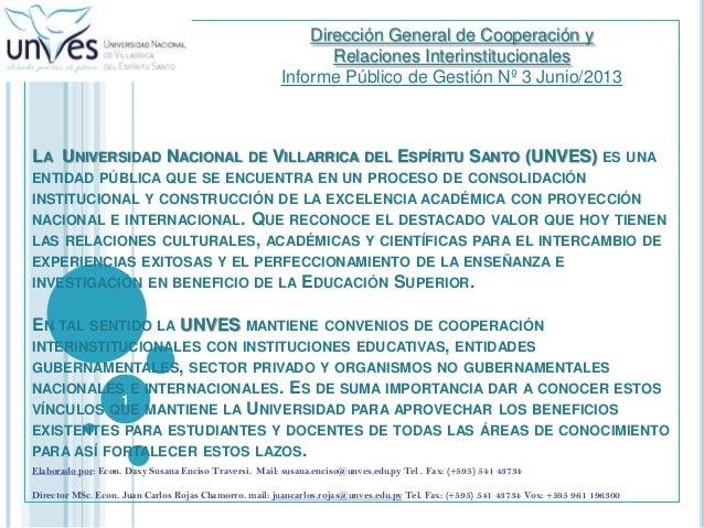 LA UNIVERSIDAD NACIONAL DE VILLARRICA DEL ESPÍRITU SANTO (UNVES) ES UNA ENTIDAD PÚBLICA QUE SE ENCUENTRA EN UN PROCESO DE ...