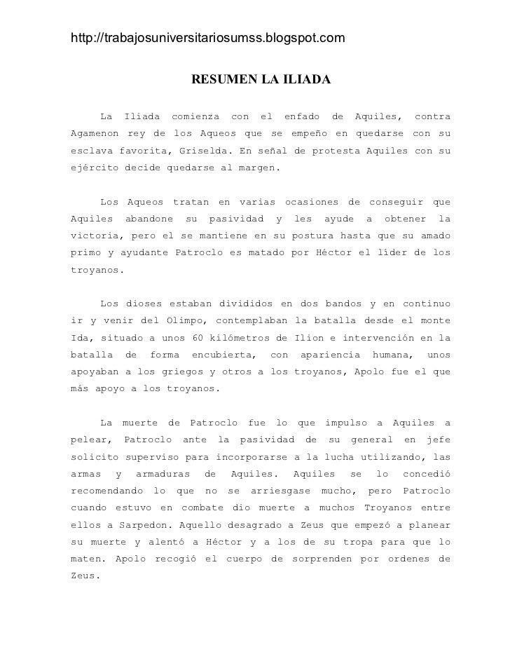 http://trabajosuniversitariosumss.blogspot.com                            RESUMEN LA ILIADA    La        Iliada    comienz...
