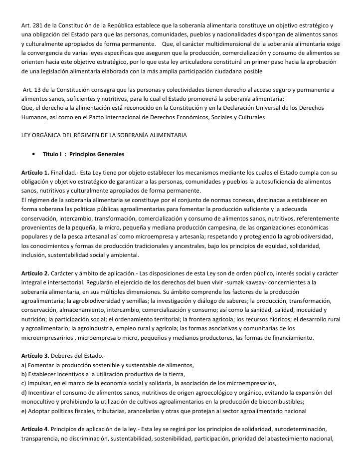 Art. 281 de la Constitución de la República establece que la soberanía alimentaria constituye un objetivo estratégico y un...