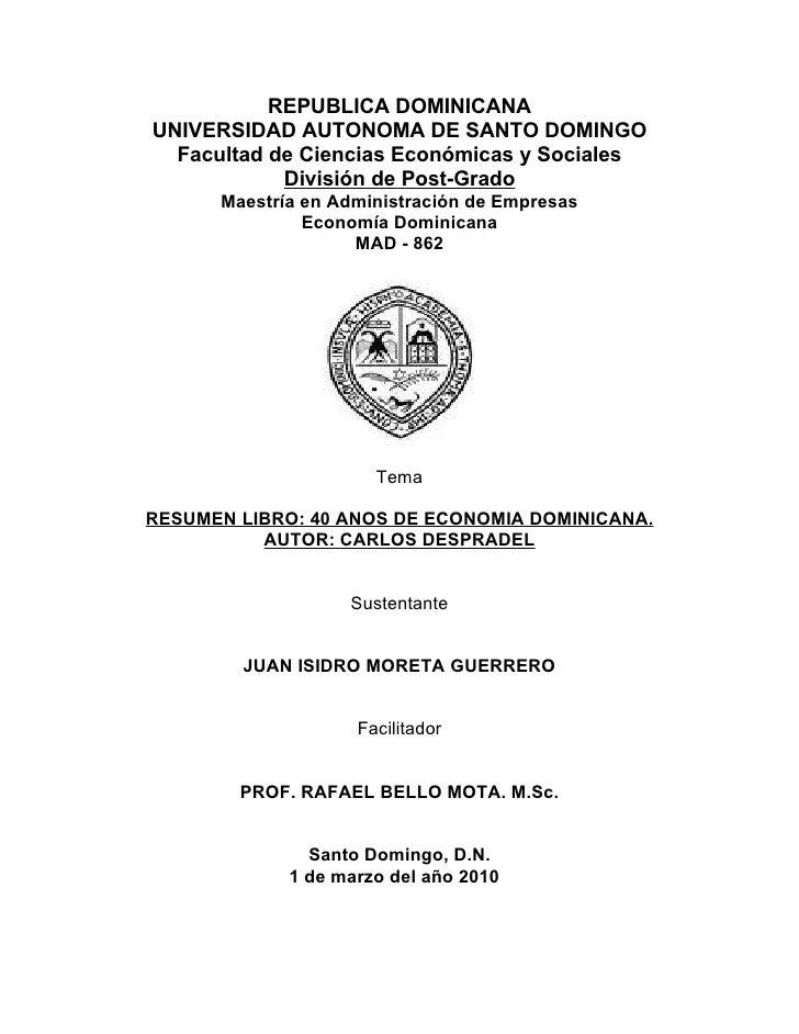REPUBLICA DOMINICANA UNIVERSIDAD AUTONOMA DE SANTO DOMINGO   Facultad de Ciencias Económicas y Sociales             Divisi...