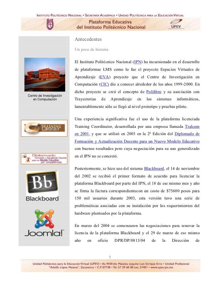 Antecedentes                          Un poco de historia                          El Instituto Politécnico Nacional (IPN)...