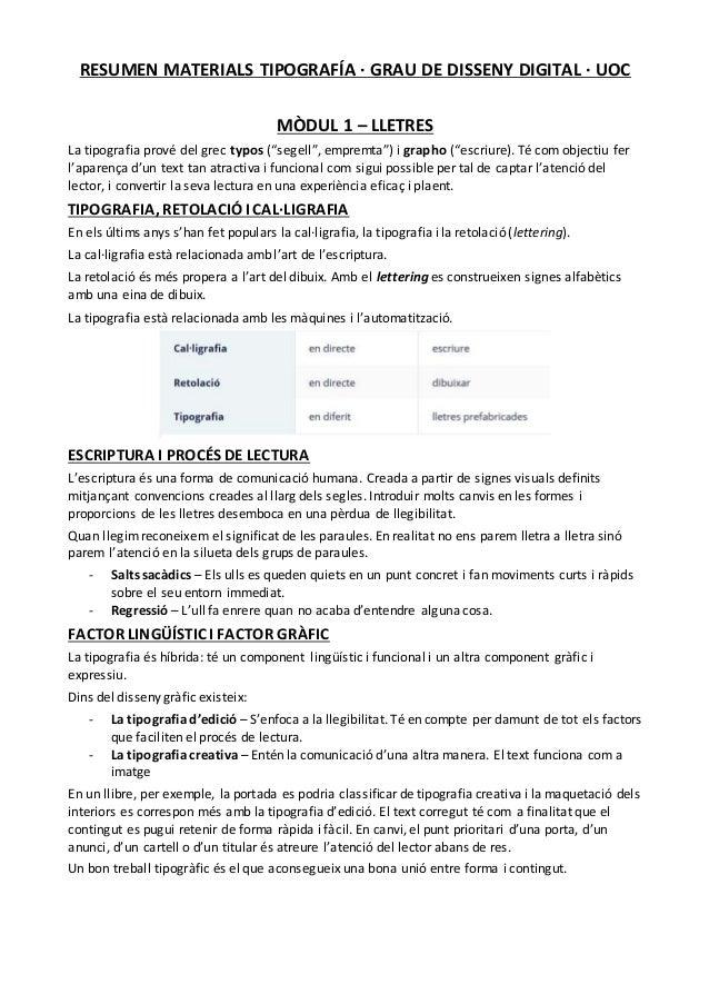 "RESUMEN MATERIALS TIPOGRAFÍA · GRAU DE DISSENY DIGITAL · UOC MÒDUL 1 – LLETRES La tipografia prové del grec typos (""segell..."