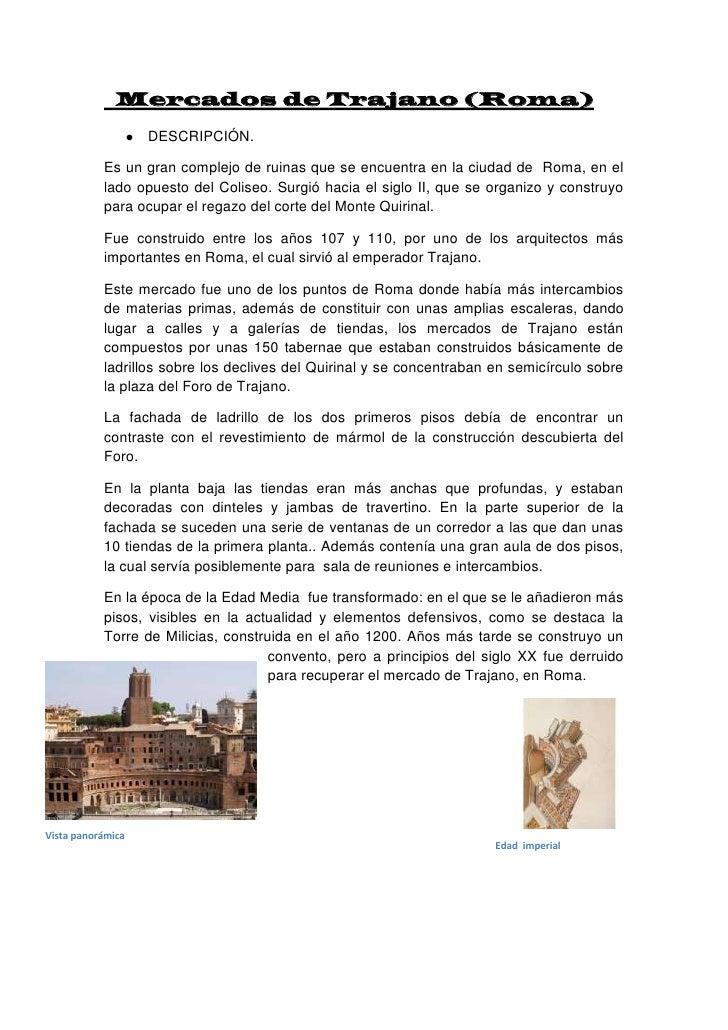 Mercados de Trajano (Roma)<br />DESCRIPCIÓN.<br />Es un gran complejo de ruinas que se encuentra en la ciudad de  Roma, ...