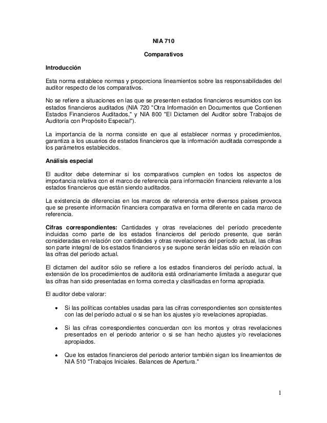 1 NIA 710 Comparativos Introducción Esta norma establece normas y proporciona lineamientos sobre las responsabilidades del...