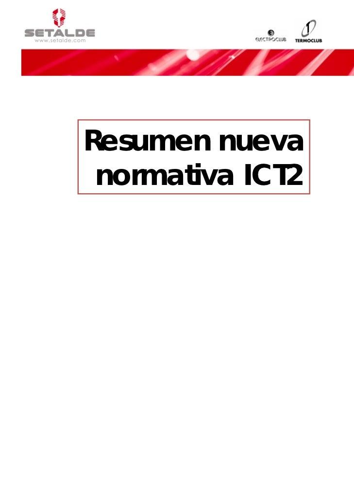 Resumen nueva normativa ICT2