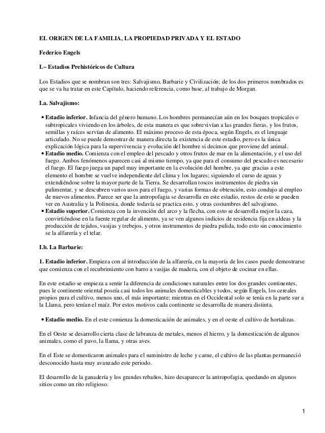 EL ORIGEN DE LA FAMILIA, LA PROPIEDAD PRIVADA Y EL ESTADOFederico EngelsI.− Estadios Prehistóricos de CulturaLos Estadios ...