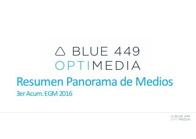 Resumen Panorama de Medios 3erAcum.EGM2016