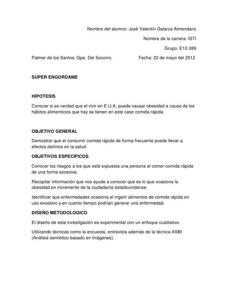 Nombre del alumno: José Valentín Galarza Almendariz                                                        Nombre de la ca...