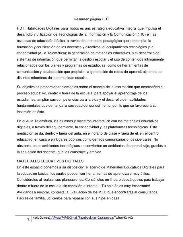 Resumen página HDT HDT: Habilidades Digitales para Todos es una estrategia educativa integral que impulsa el desarrollo y ...