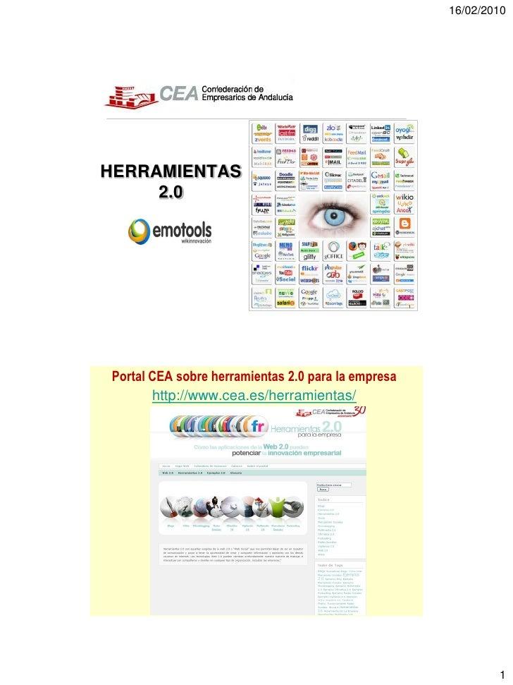 16/02/2010     HERRAMIENTAS      2.0                                                         1     Portal CEA sobre herram...