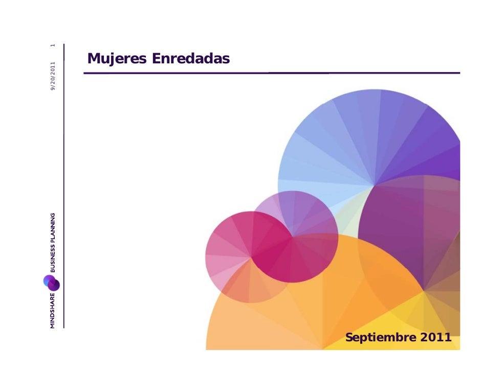 1            Mujeres Enredadas9/20/2011                                Septiembre 2011