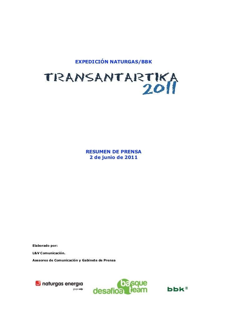 EXPEDICIÓN NATURGAS/BBK                            RESUMEN DE PRENSA                             2 de junio de 2011Elabora...