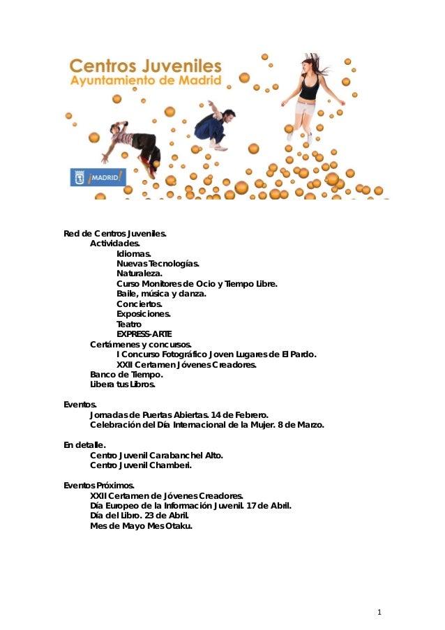 1Red de Centros Juveniles.Actividades.Idiomas.Nuevas Tecnologías.Naturaleza.Curso Monitores de Ocio y Tiempo Libre.Baile, ...