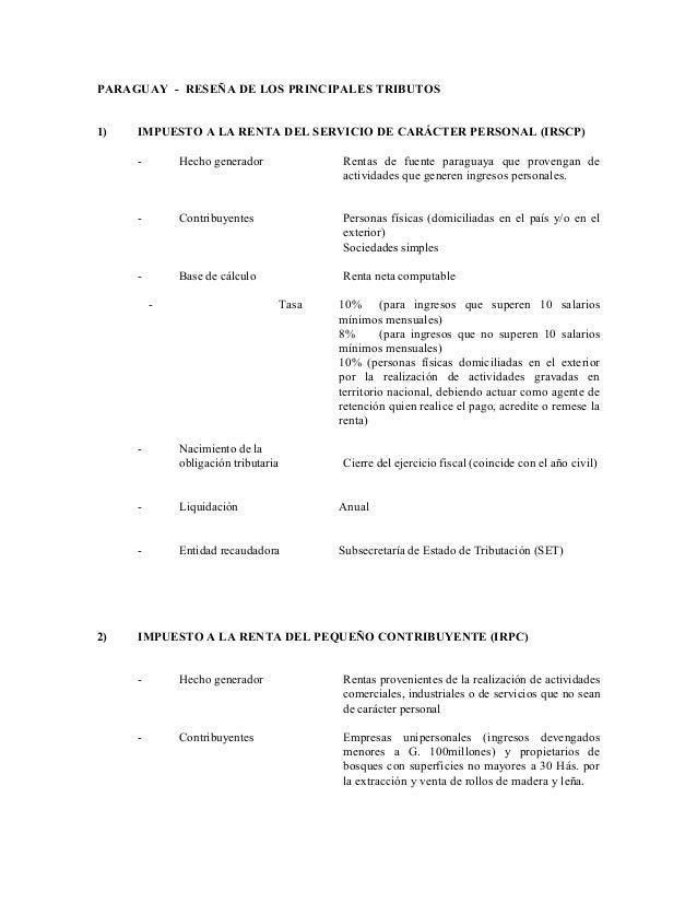 PARAGUAY - RESEÑA DE LOS PRINCIPALES TRIBUTOS 1)  IMPUESTO A LA RENTA DEL SERVICIO DE CARÁCTER PERSONAL (IRSCP) -  Hecho g...