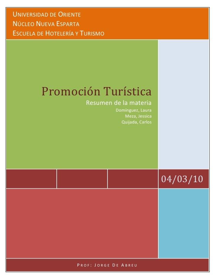 UNIVERSIDAD DE ORIENTE NÚCLEO NUEVA ESPARTA ESCUELA DE HOTELERÍA Y TURISMO              Promoción Turística               ...