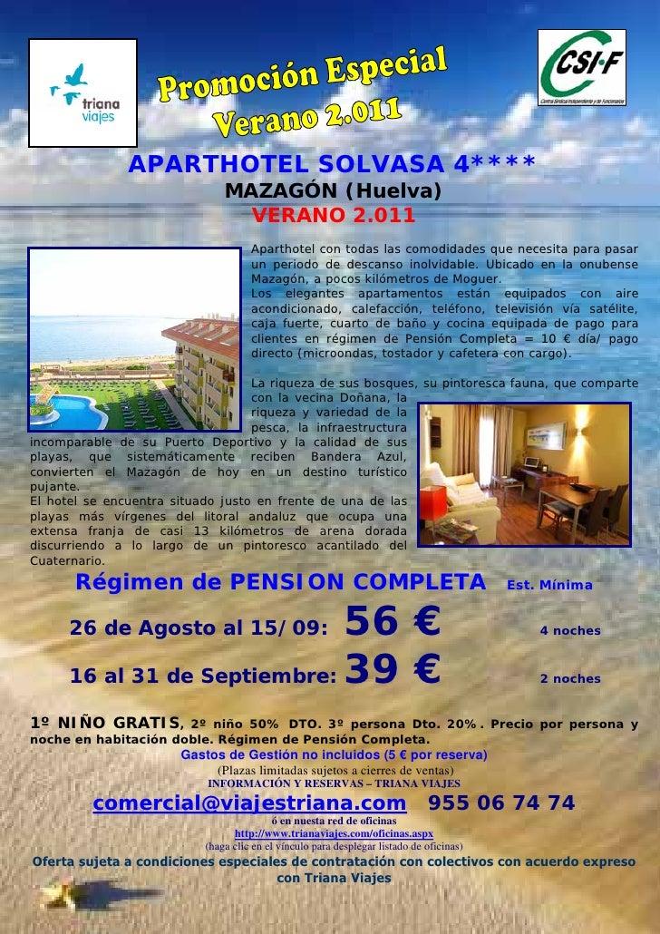 APARTHOTEL SOLVASA 4****                               MAZAGÓN (Huelva)                                 VERANO 2.011      ...