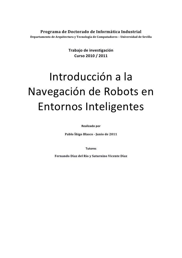 Programa de Doctorado de Informática IndustrialDepartamento de Arquitectura y Tecnología de Computadores – Universidad de ...
