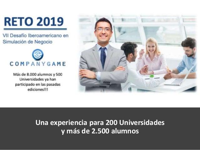Una experiencia para 200 Universidades y más de 2.500 alumnos