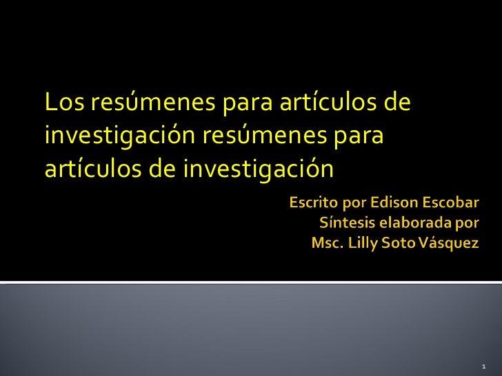 Los resúmenes para artículos de investigación resúmenes para artículos de investigación