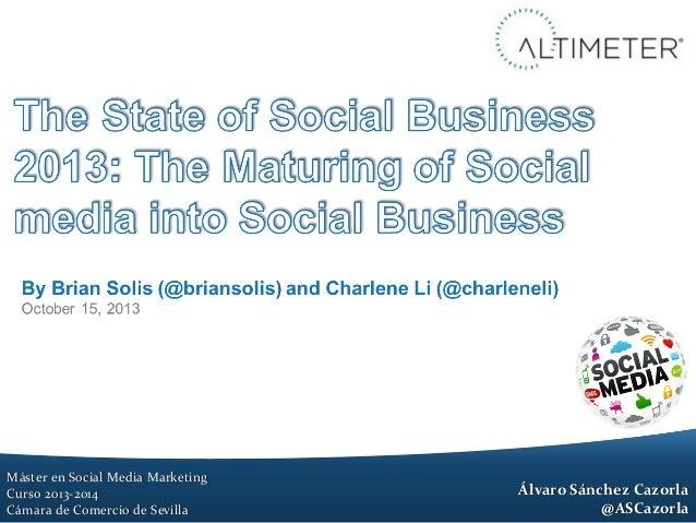 Máster en Social Media Marketing Curso 2013-2014 Cámara de Comercio de Sevilla  Álvaro Sánchez Cazorla @ASCazorla