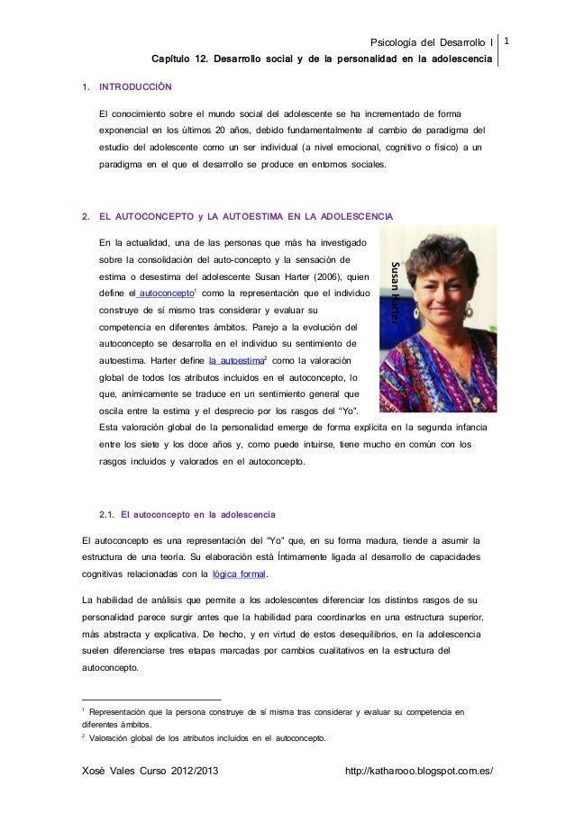 Psicología del Desarrollo I Capítulo 12. Desarrollo social y de la personalidad en la adolescencia 1 Xosé Vales Curso 2012...