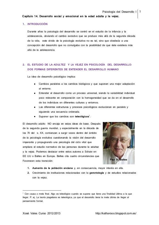 Psicología del Desarrollo I Capítulo 14. Desarrollo social y emocional en la edad adulta y la vejez. 1 Xosé Vales Curso 20...