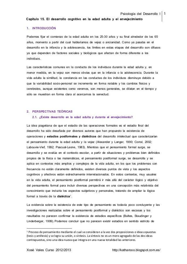 Psicología del Desarrollo I Capítulo 15. El desarrollo cognitivo en la edad adulta y el envejecimiento 1 Xosé Vales Curso ...