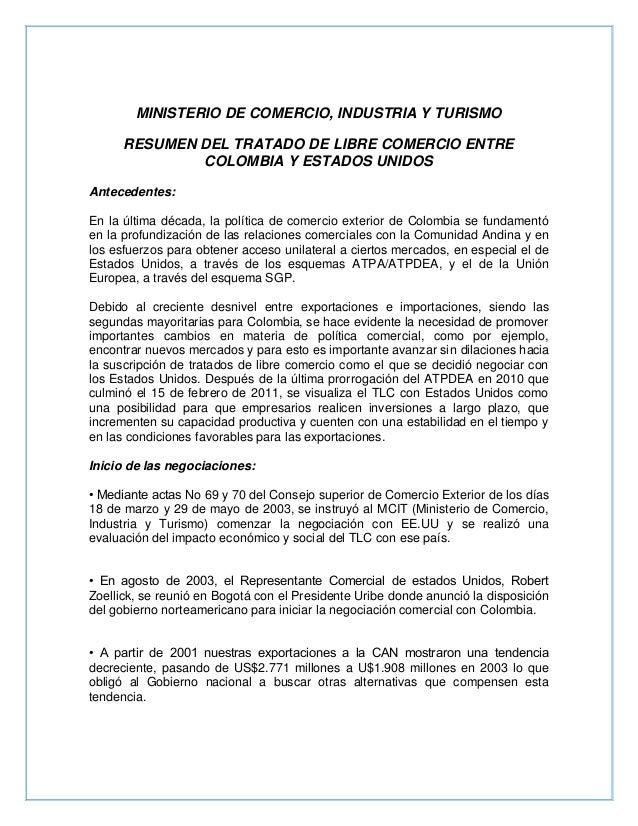 MINISTERIO DE COMERCIO, INDUSTRIA Y TURISMORESUMEN DEL TRATADO DE LIBRE COMERCIO ENTRECOLOMBIA Y ESTADOS UNIDOSAntecedente...