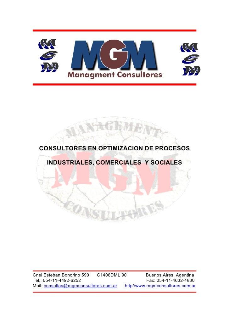 CONSULTORES EN OPTIMIZACION DE PROCESOS        INDUSTRIALES, COMERCIALES Y SOCIALES     Cnel Esteban Bonorino 590   C1406D...