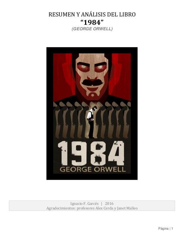 Resumen Y Analisis De 1984 George Orwell
