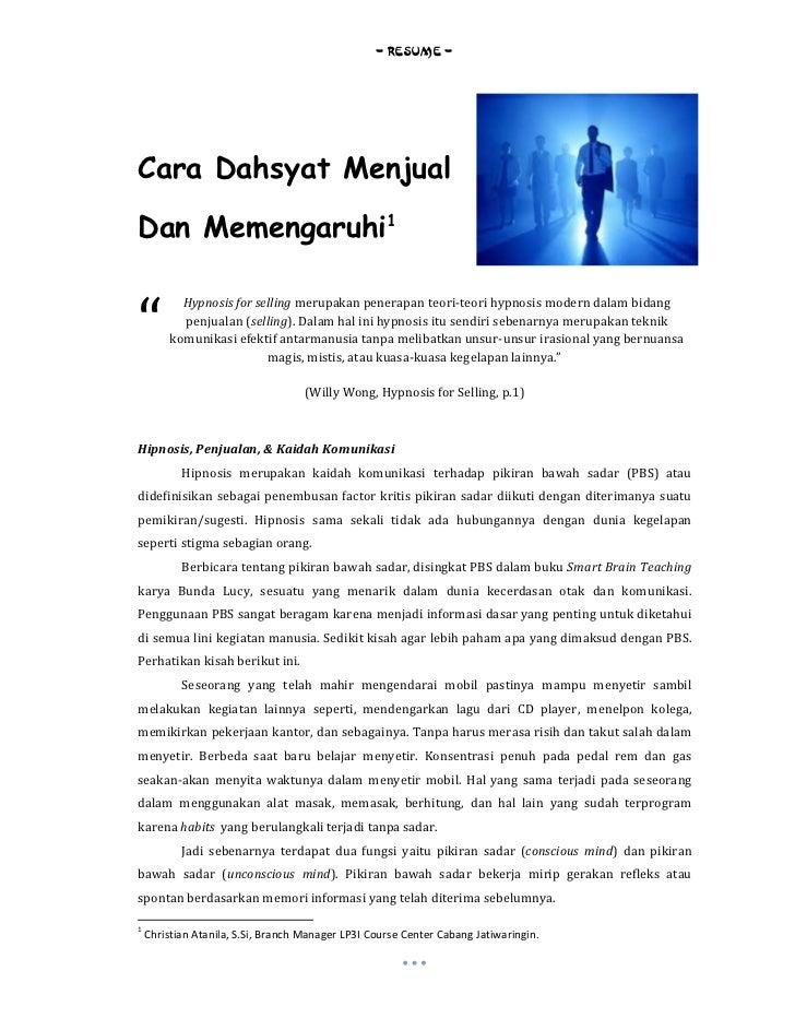"- RESUME -Cara Dahsyat MenjualDan Memengaruhi1""           Hypnosis for selling merupakan penerapan teori-teori hypnosis mo..."