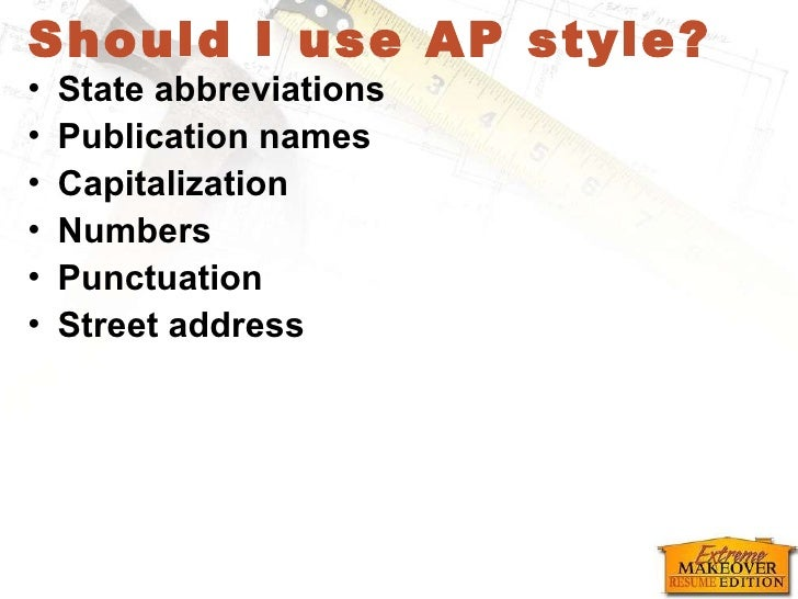 Hand Deliver; 46. Should I Use AP Style?