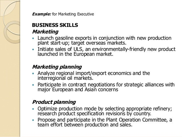 Superb ... Percentages; 25. Example: For Marketing Executive BUSINESS SKILLS ...