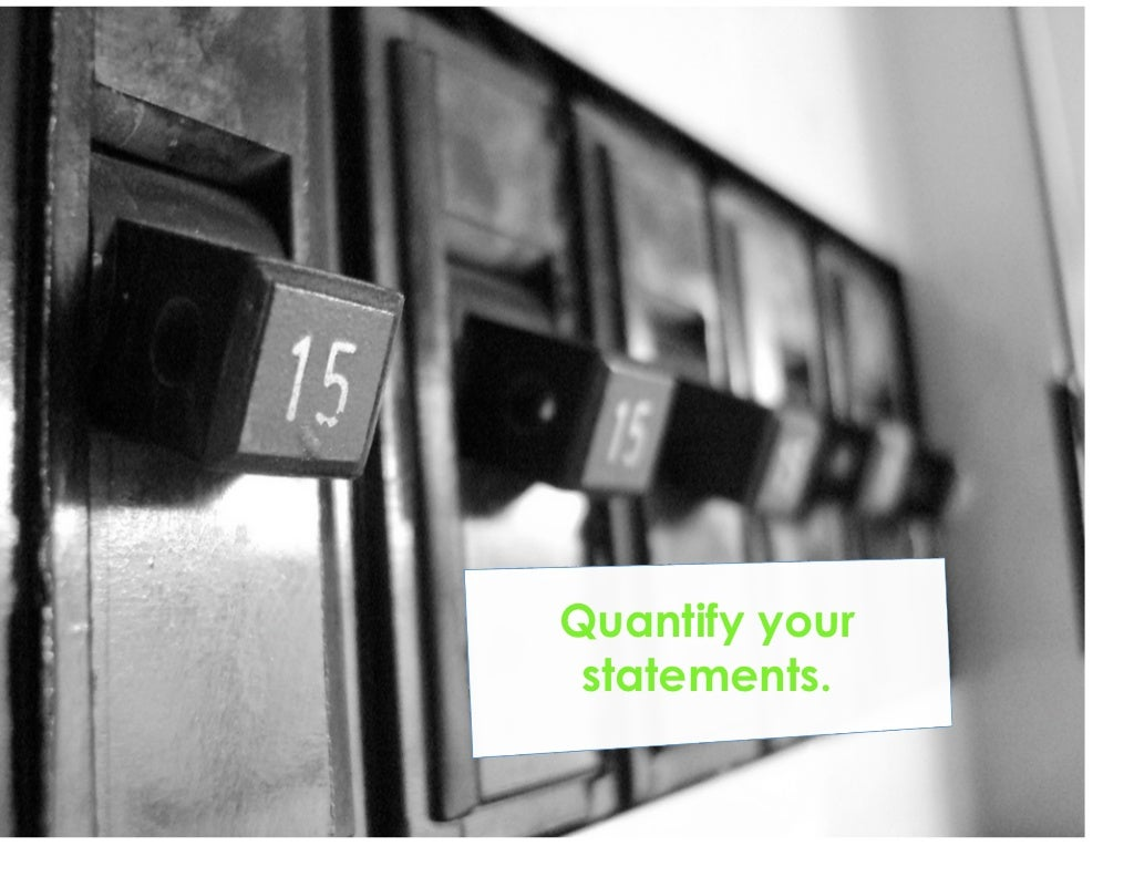 quantify your statements