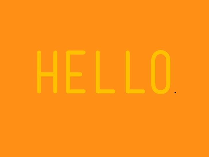 HELLO   .