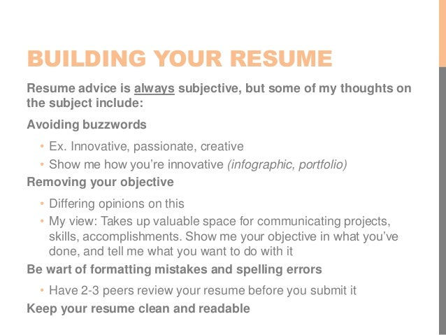 BUILDING YOUR RESUME Resume Advice ...  Tips For Building A Resume